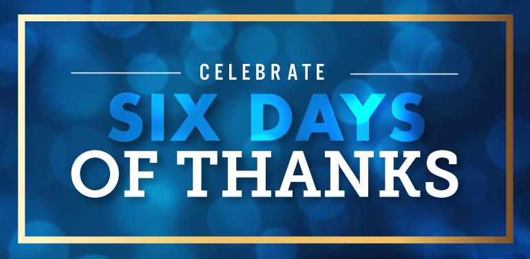 Six Days of Thanks